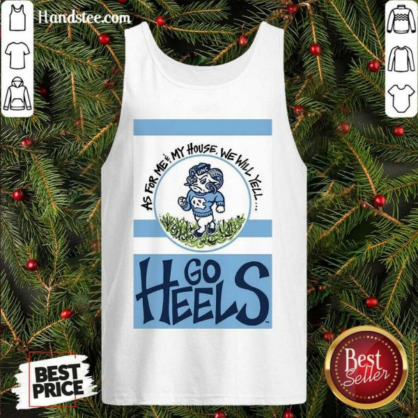 Pretty North Carolina Tar Heels As For Me And My House Garden Flag Go Heels Tank Top- Design By Handstee.com