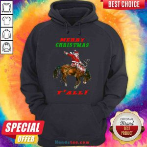 Pretty Santa Claus Riding Horse Merry Christmas Y'all Hoodie- Design By Proposetees.com