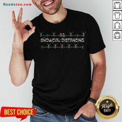 Original Snowcial Distancing Christmas Shirt - Design By Handstee.com