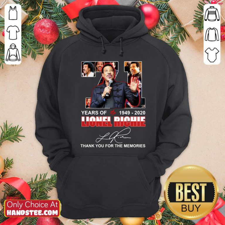 71 Year Of 1949 2020 Lionel Richie Signature Thank You For The Memories Hoodie- Design by handstee.com