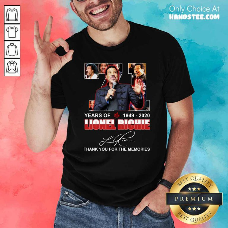 71 Year Of 1949 2020 Lionel Richie Signature Thank You For The Memories Shirt- Design by handstee.com