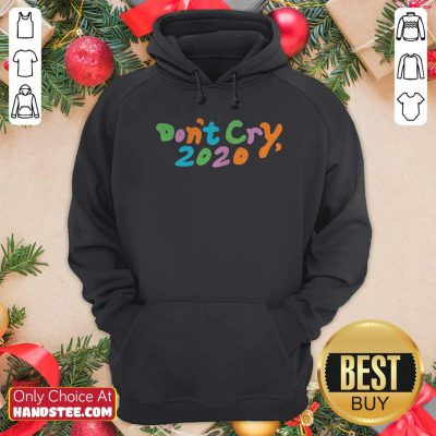 Awesome Dont Cry 2020 Coin Hoodie- Design by handstee.com