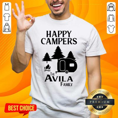 Awesome Happy Campers The Avila Family Shirt - Design by handstee.com