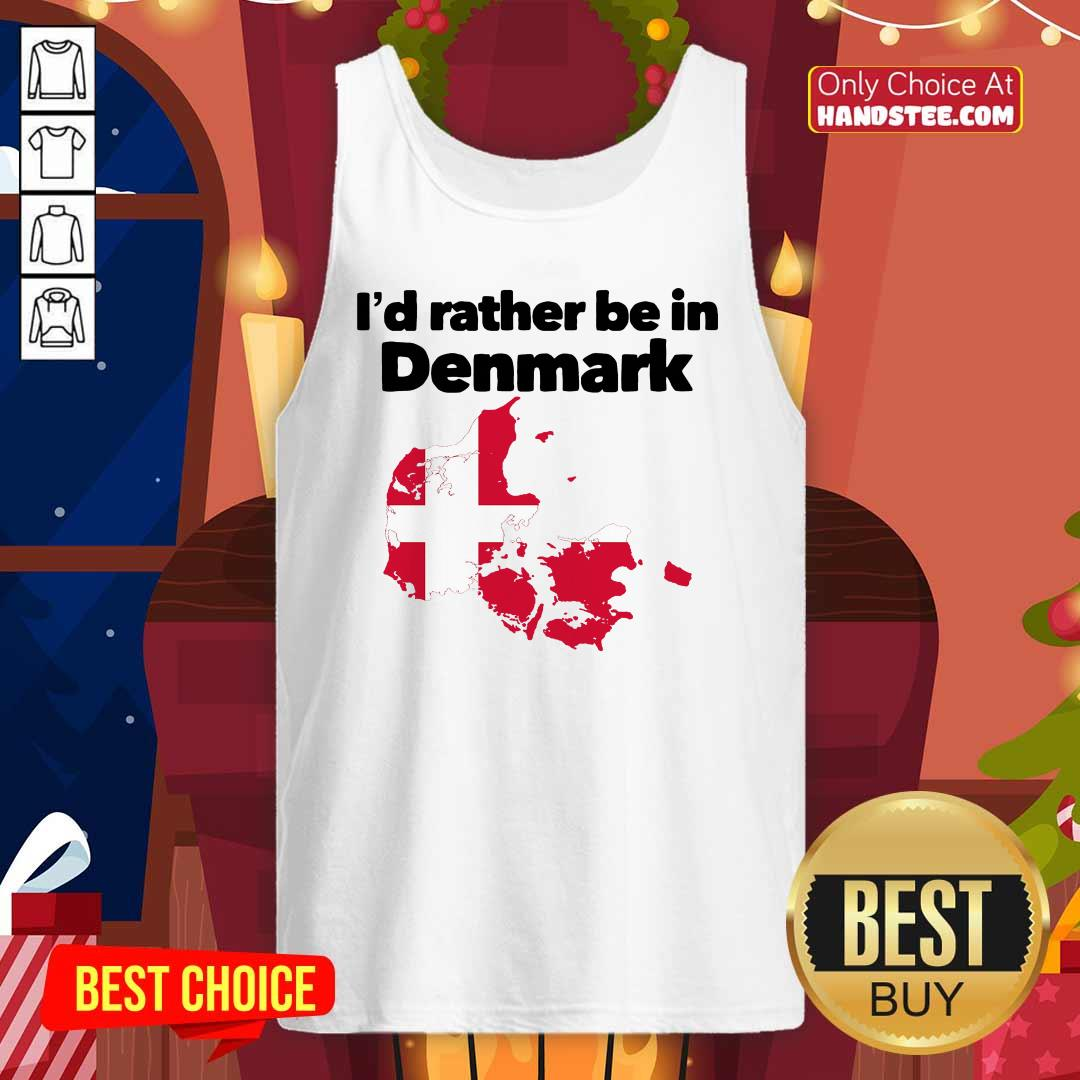Awesome I'd Rather Be In Denmark Tank Top- Design by handstee.com