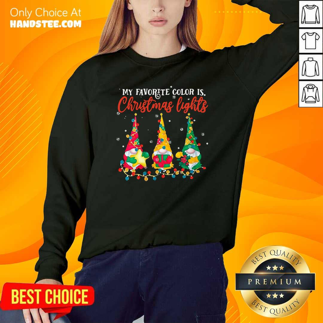 Awesome My Favorite Color Is Christmas Light Gnomes Merry Christmas Sweatshirt - Design by handstee.com