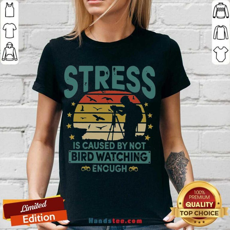 Stress Is Caused By Not Bird Watching Enough Vintage V-neck- Design By Handstee.com