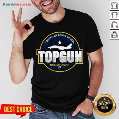 Fighter Weapons School Top Gun Nas Miramar CA Shirt- Design By Handstee.com