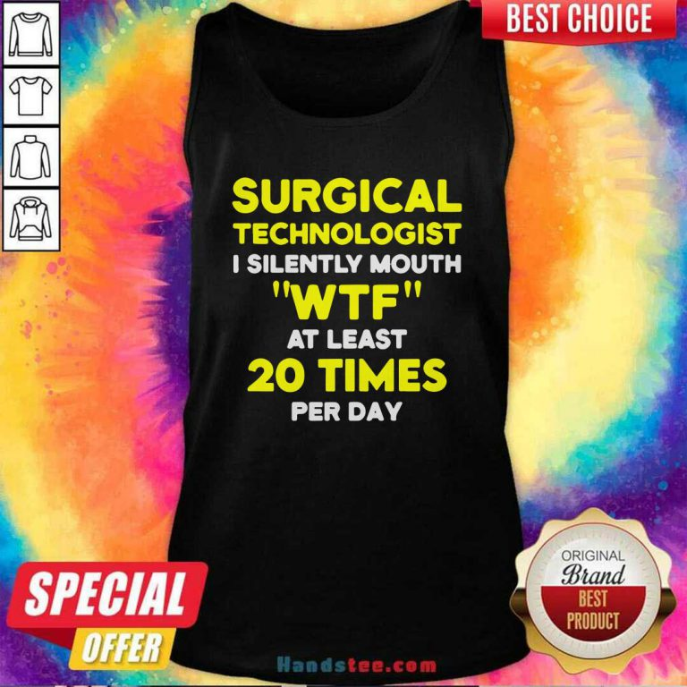 Funny Surgical Technologist Mouth Scrub Tech Tank Top - Design by handstee.com