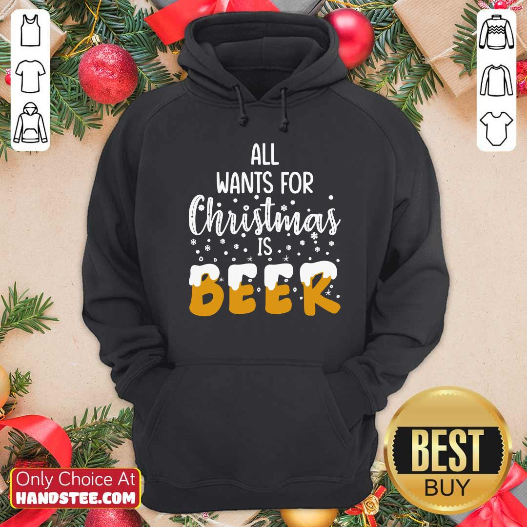 Good All Wants For Christmas Is Beer Hoodie - Design by handstee.com