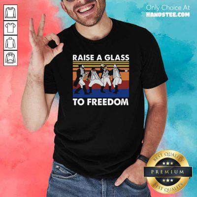 Good Hamilton Raise A Glass To Freedom Vintage Shirt - Design by handstee.com