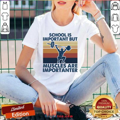 School Is Important But Muscles Are Importanter Vintage Retro V-neck- Design By Handstee.com