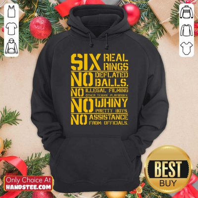 Good Six Real Rings No Deflated Balls No Illegal Filming Hoodie - Design by handstee.com
