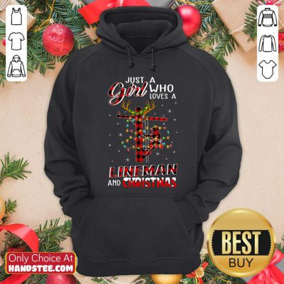 Nice Just A Girl Who Loves A Lineman And Christmas Hoodie - Design by handstee.com