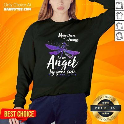 Official Dragonfly May There Always Be An Angel By Your Side Sweatshirt - Design by handstee.com