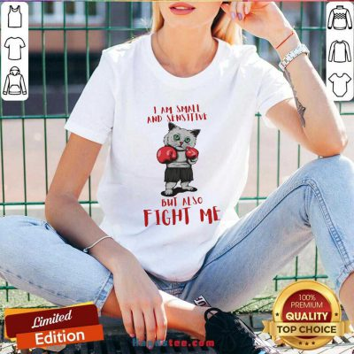 I Am Small And Sensitive But Also Fight Me Cat Boxing V-neck- Design By Handstee.com