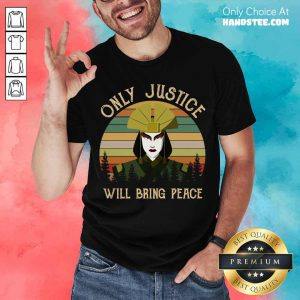 Avatar Kyoshi Only Justice Will Bring Peace Vintage Shirt- Design By Handstee.com