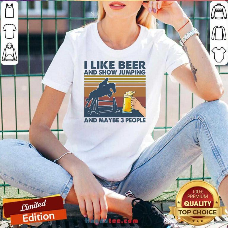 I Like Beer And Show Jumping And Maybe 3 People Vintage Retro V-neck- Design By Handstee.com