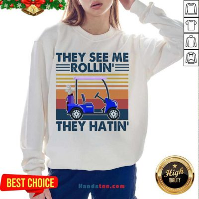 They See Me Rollin' They Hatin' Vintage Sweatshirt- Design By Handstee.com