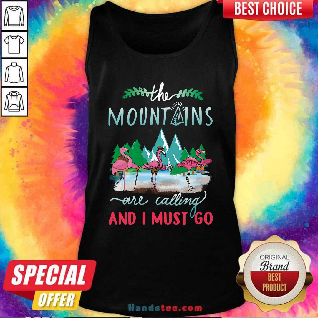 Premium Crane The Mountains Are Calling And I Must Go Tank Top - Design by handstee.com