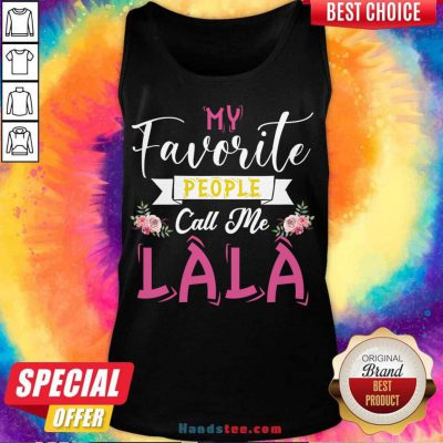 My Favorite People Call Me Great Grandma Mother's Day Gift Tank-Top- Design By Handstee.com
