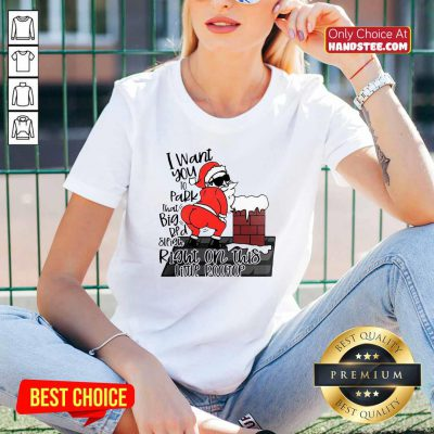 Santa Claus I Want You To Park That Big Red And Light Right On This Rooftop Ugly Christmas V-neck- Design By Handstee.com