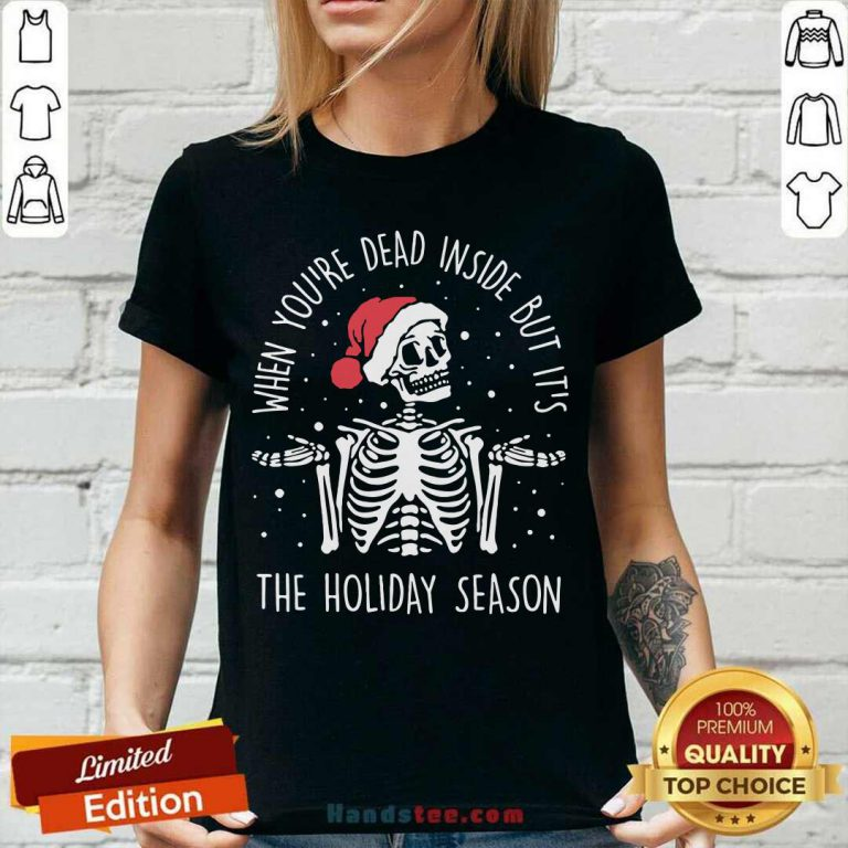 Skeleton When You're Dead Inside But It's The Holiday Season 2020 Christmas V-neck - Design by handstee.com