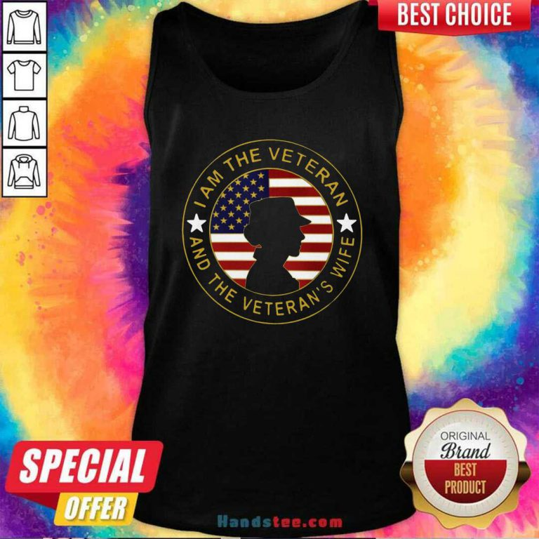 Top American Flag I Am The Veteran And The Veteran's Wife Tank Top - Design by handstee.com