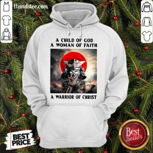 Samurai A Child Of God A Woman Of Faith A Warrior Of Christ Hoodie- Design By Handstee.com