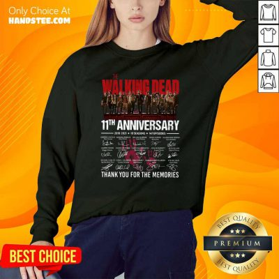 Walking Dead 11th Anniversary 2010 2021 10 Seasons 147 Episodes Thank You For The Memories Signatures Sweatshirt - Design by handstee.com