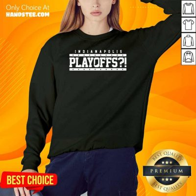Angry Indianapolis Colts 39 Playoffs SweatShirt - Design by Handstee.com