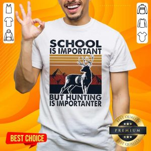 Angry School But Hunting 16 Importanter Shirt - Design by Handstee.com