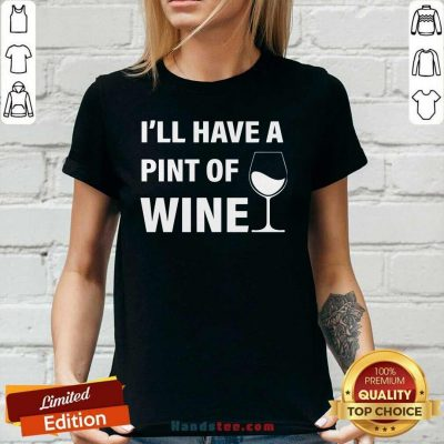 Annoyed Ill Have A Pint Of Wine 7 Ladies Tee - Design by Handstee.com