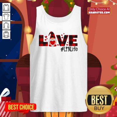 Awesome Gnome Love Valentine #LPN Life Tank top - Design by handstee.com