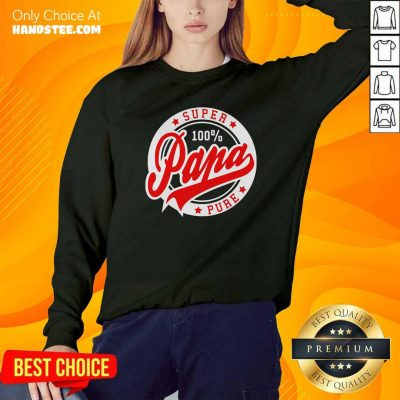Awesome Super Papa 100 Percent Pure Stars Seal Sweatshirt - Design by handstee.com