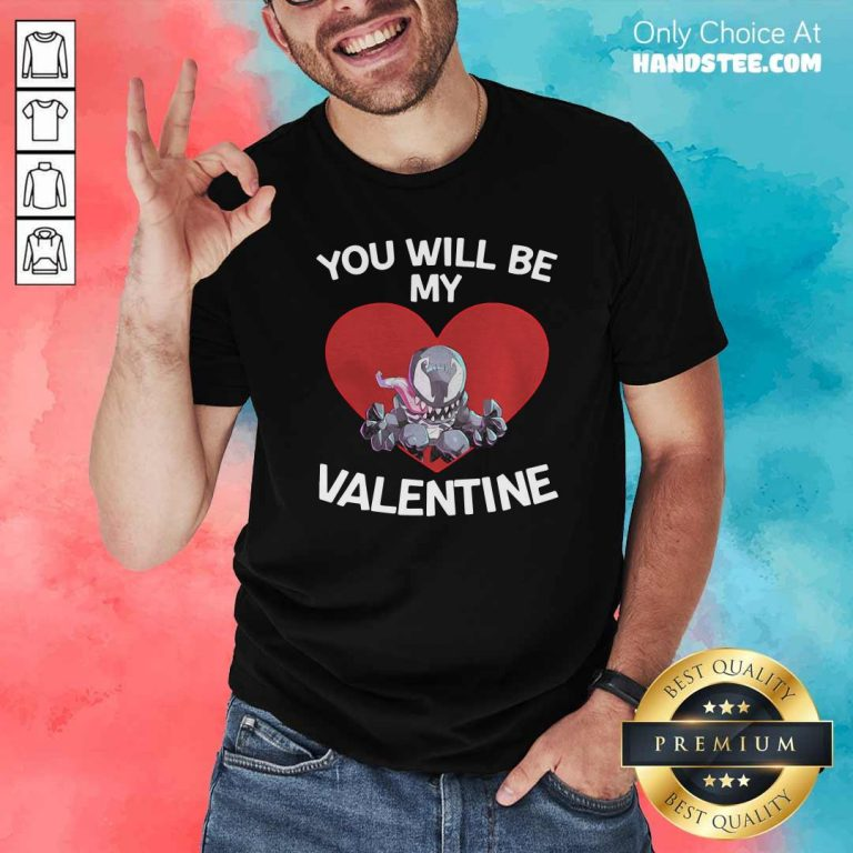Awesome Venom You Will Be My Valentine Shirt - Design by handstee.com