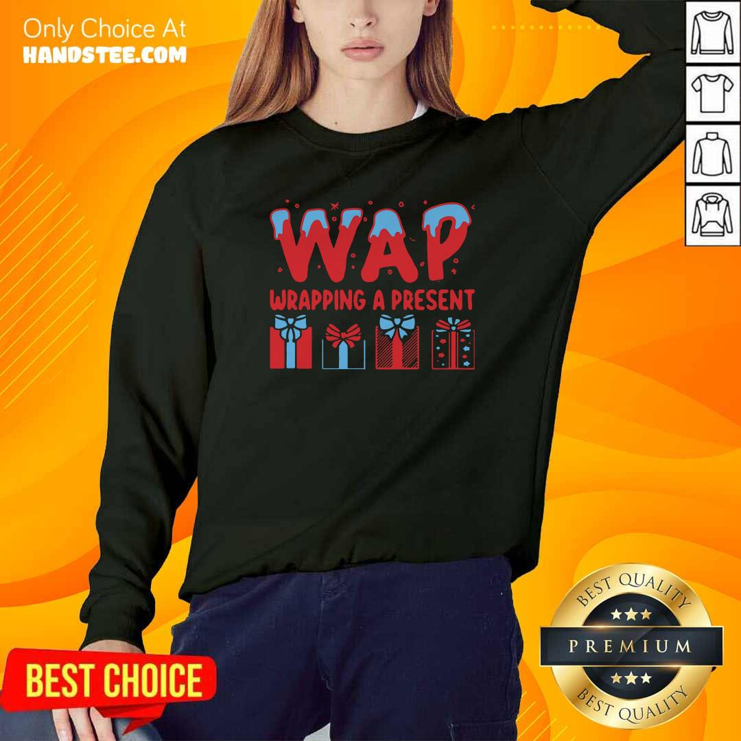 Awesome Wap Wrapping A Present Sweatshirt - Design by handstee.com