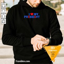 Bewildered 5 I Love My President 2021 Hoodie - Design by Handstee.com