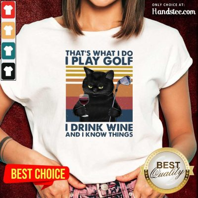 Cheated Black Cat I Play Golf I Drink Wine And I Know Things 7 Vintage Retro Ladies Tee - Design by Handstee.com