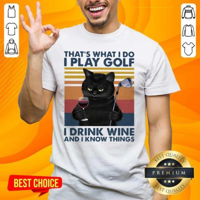 Cheated Black Cat I Play Golf I Drink Wine And I Know Things 7 Vintage Retro Shirt - Design by Handstee.com