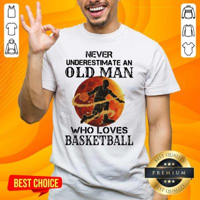 Confident An Old Man Who Loves Basketball 5 Shirt