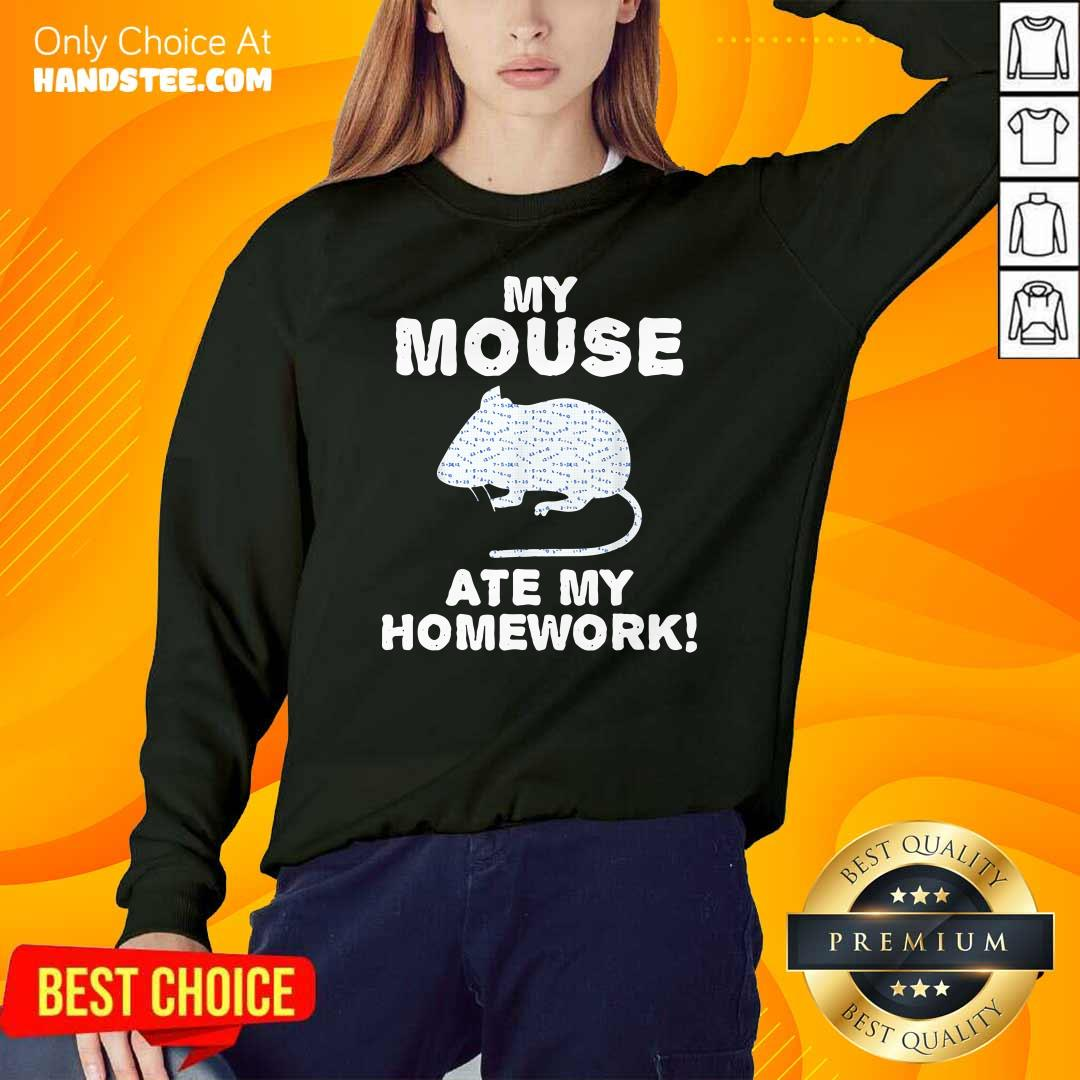 Cute My Mouse Ate My Homework Rodent 2 SweatShirt - Design by Handstee.com