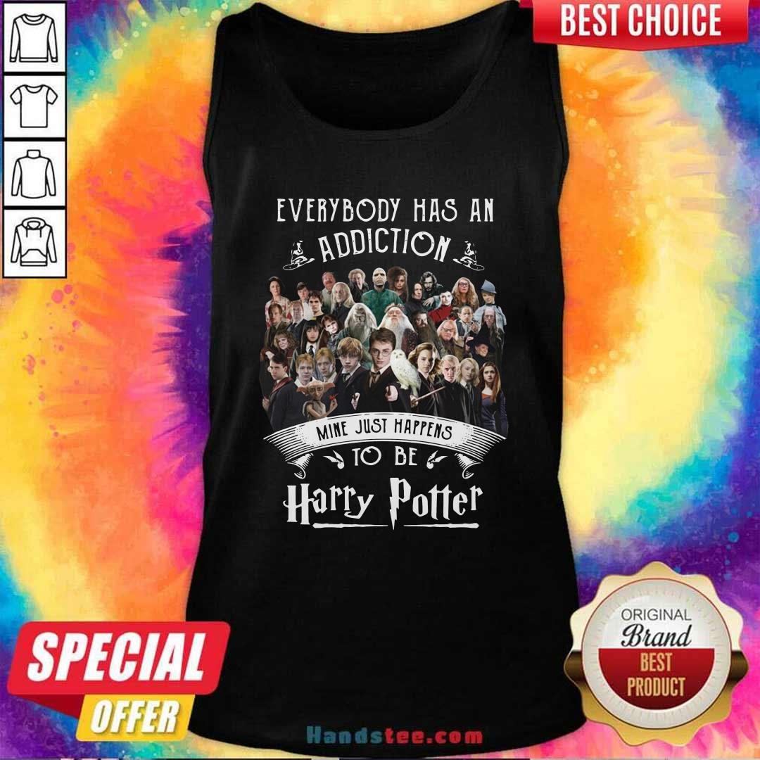 Everybody Has An Addiction Mine Just Happens To Be Harry Potter Tank Top - Design by handstee.com