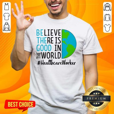 Excited In The World #Healthcare 2021 Shirt - Design By Handstee.com