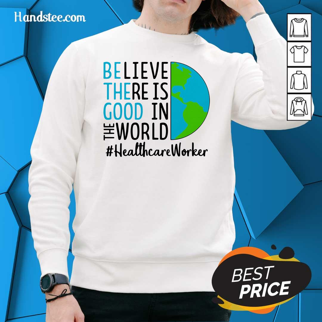 Excited In The World #Healthcare 2021 Sweater - Design By Handstee.com