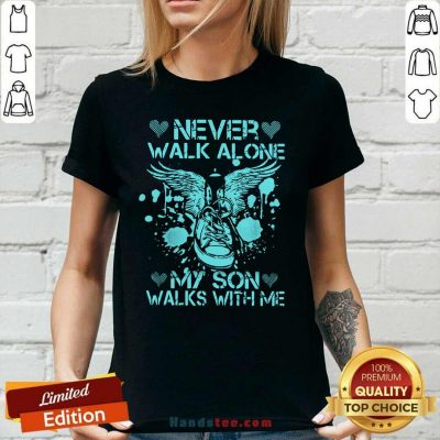 Frustrated Never Walk Alone My Son 8 Ladies Tee
