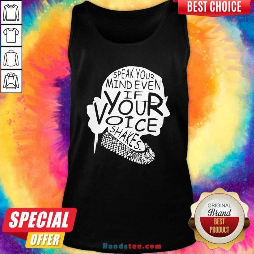 Funny Ruth Bader Ginsburg RBG Speak Your Mind Even If Your Voice Shakes Tank Top - Design by handstee.com
