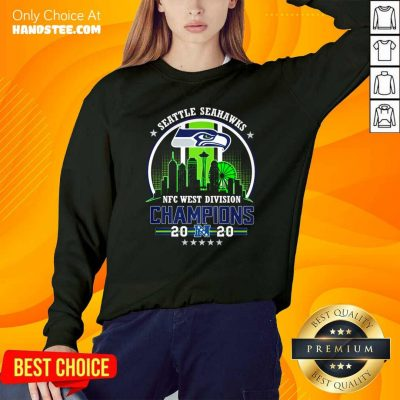 Funny Seattle Seahawks Nfc West Division Champions 2020 Sweatshirt - Design by handstee.com