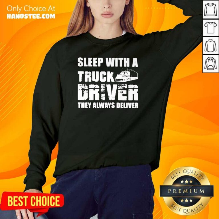 Funny Sleep With A Truck Driver 2 Sweater - Design By Handstee.com