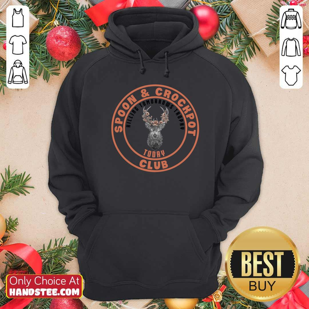 Funny Spoon And Crockpot Hilling Tomorrows Trophy Today Club Hoodie - Design by handstee.com