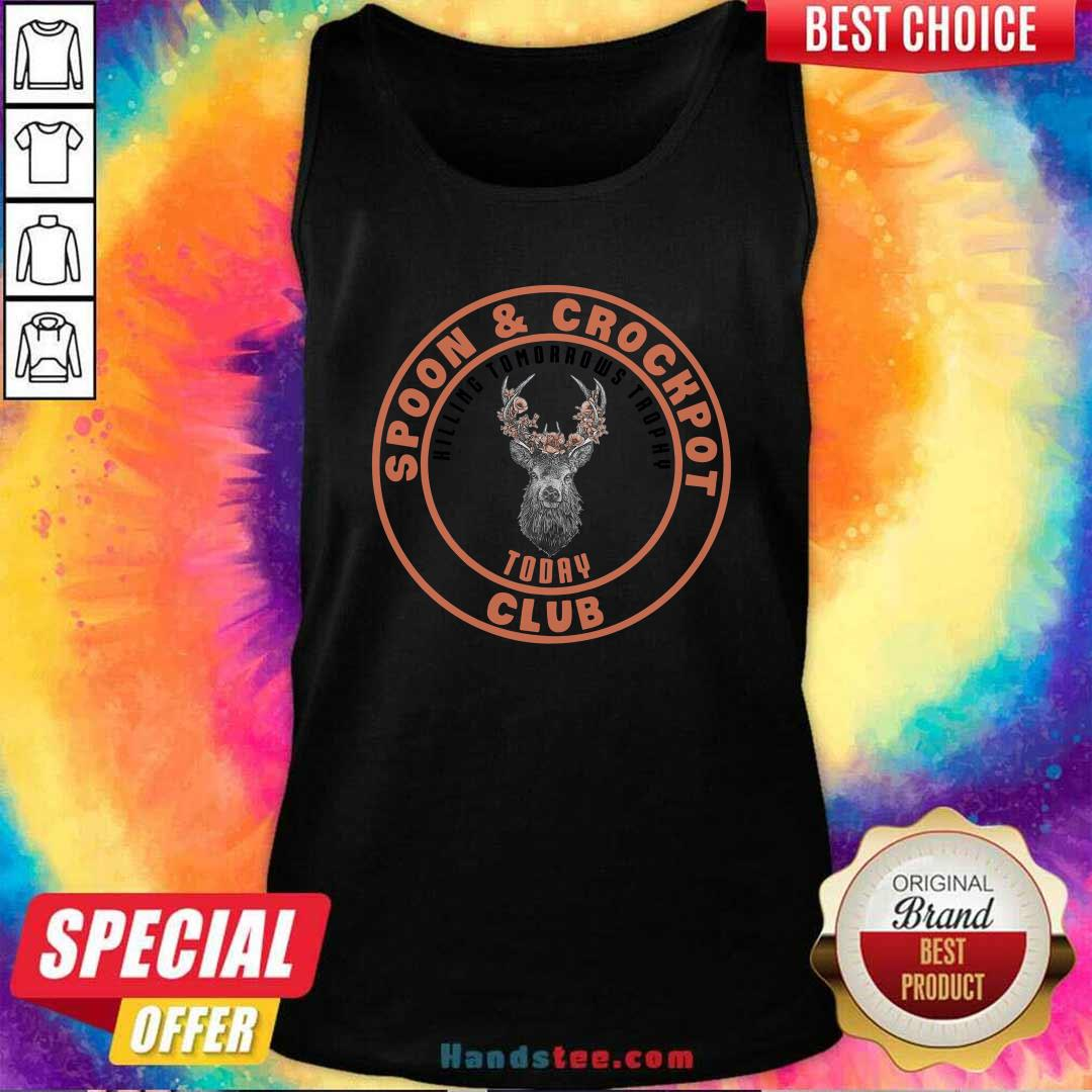 Funny Spoon And Crockpot Hilling Tomorrows Trophy Today Club Tank Top - Design by handstee.com